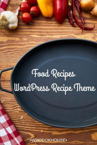 Food Recipes WordPress Recipe Theme