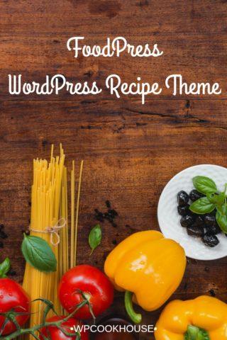 FoodPress WordPress Recipe Theme
