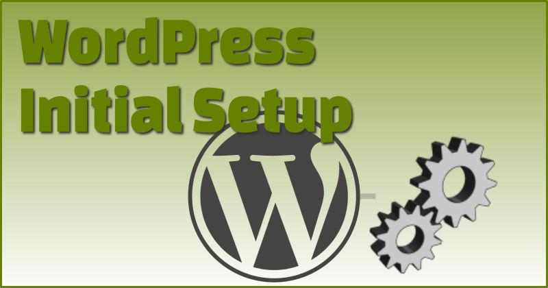 WordPress initial setup