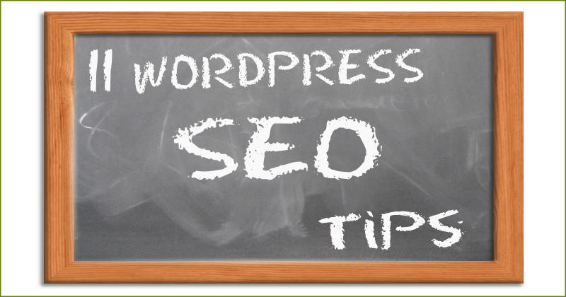 11 WordPress SEO Tips