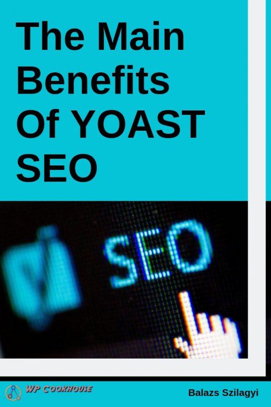 best seo plugin for wordpress main benefit yoast