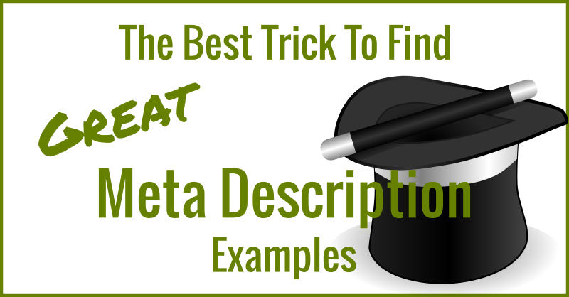 The best trick to find great meta description examples