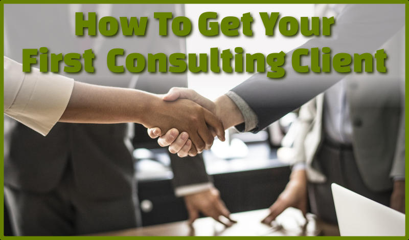 How to get your first consulting client