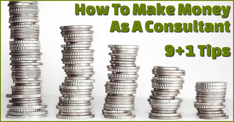 how to make money as a consultant
