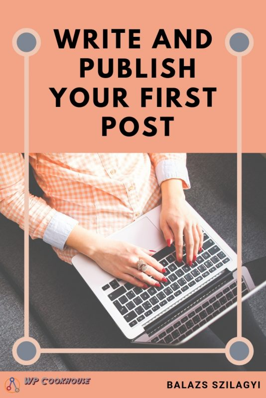 how to start blog in 20 minutes write first post