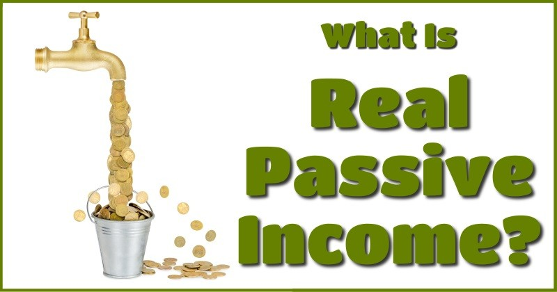 What is real passive income