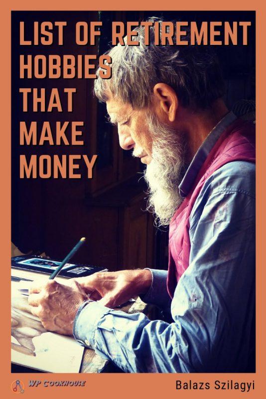 retirement hobbies that make money list