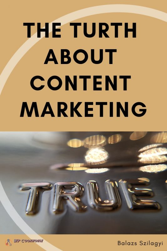 the turth about content marketing