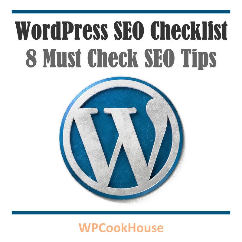 WordPress SEO checklist - 8 tips